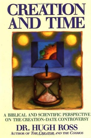 Creation and Time by Hugh Ross