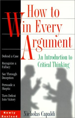 How to Win Every Argument by Nicholas Capaldi