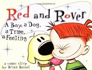 Red and Rover: A Boy, A Dog, A Time, A Feeling