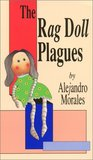 The Rag Doll Plagues by Alejandro   Morales