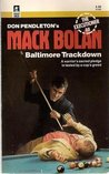 Baltimore Trackdown (Mack Bolan The Executioner, #88)
