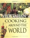 Vegetarian Cooking Around the World (Easy Menu Ethnic Cookbooks)