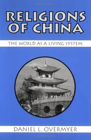 Religions of China by Daniel L. Overmyer