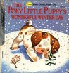 The Poky Little Puppy's Wonderful Winter Day (A First Little Golden Book)