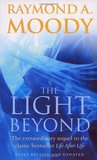The Light Beyond: The extraordinary sequel to the classic Life After Life