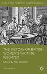The History of British Women's Writing, 1690 - 1750: Volume Four: 4