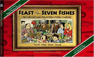Feast of the Seven Fishes: The Collected Comic Strip and Italian Holiday Cookbook