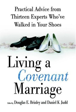 Living a Covenant Marriage by Douglas E. Brinley