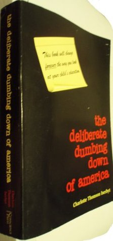 is technology dumbing us down essay Audio books & poetry community audio computers & technology  john taylor gatto ultimate collection of works  the underground classic dumbing us down:.