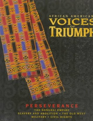 African Americans ~ Voices of Triumph ~ Perseverance ~ Songha... by Time-Life Custom Publishing