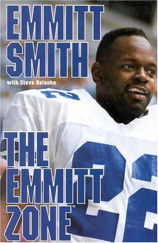 The Emmitt Zone by Emmitt Smith