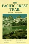 The Pacific Crest Trail Vol 1 by Ben Schifrin