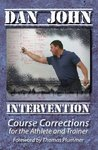 Intervention, Course Corrections for the Athlete and Trainer