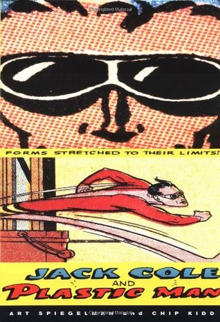 Jack Cole and Plastic Man by Art Spiegelman