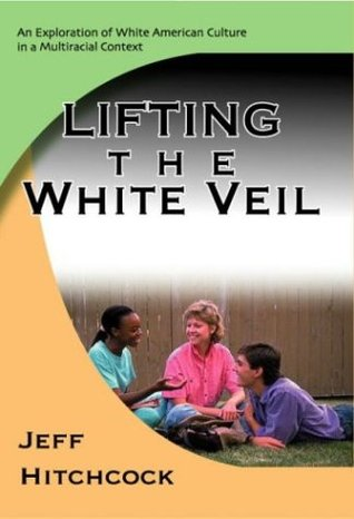 Lifting the White Veil by Jeff Hitchcock