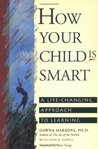 How Your Child is Smart: Life-changing Approach to Learning
