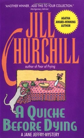 A Quiche Before Dying by Jill Churchill