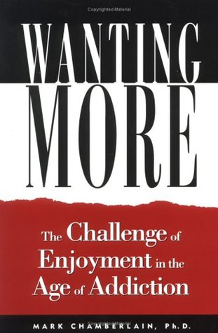 Wanting More by Mark D. Chamberlain
