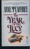 The Year of the Lucy by Anne McCaffrey
