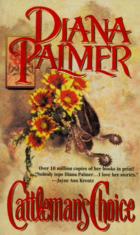 Cattleman's Choice by Diana Palmer