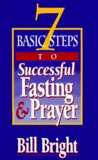 7 Basic Steps to Successful Fasting & Prayer (10 Pack)