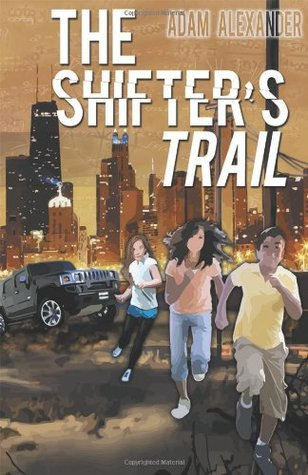The Shifter's Trail by Adam   Alexander