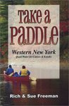 Take a Paddle: Western New York Quiet Water for Canoes & Kayaks