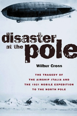 Disaster at the Pole by Wilbur Cross