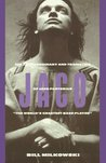 "Jaco: The Extraordinary and Tragic Life of Jaco Pastorius, ""The World's Greatest Bass Player"""