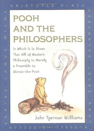 Pooh and the Philosophers by John Tyerman Williams