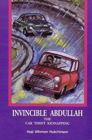 The Car Theft Kidnapping (The/Invincible Abdullah ; Vol 2)