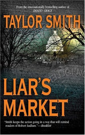 Liar's Market by Taylor Smith