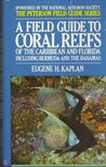 Coral Reefs of the Caribbean and Florida: A Guide to the Common Invertebrates and