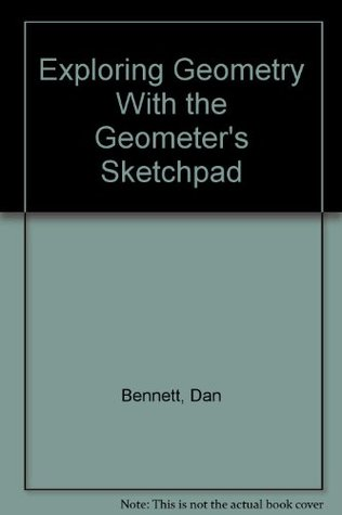 Exploring Geometry with the Geometer's Sketchpad: Revised for Use with Version 4