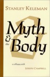 Myth & the Body - A colloquy with Joseph Campbell