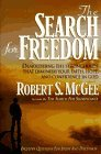 The Search for Freedom: Demolishing the Strongholds That Diminish Your Faith, Hope, and Confidence in God