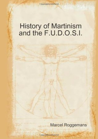 History of Martinism and the F.U.D.O.S.I.