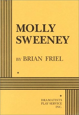 Molly Sweeney by Brian Friel