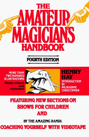 The Amateur Magician's Handbook by Henry Hay