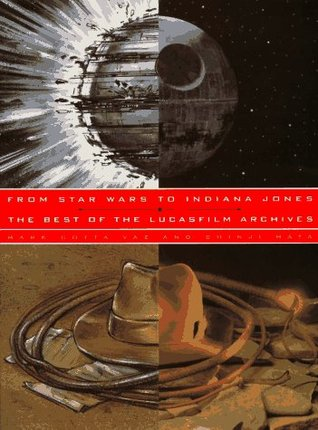 Download for free From Star Wars to Indiana Jones: The Best of the Lucasfilm Archives by Mark Cotta Vaz, Shinji Hata ePub