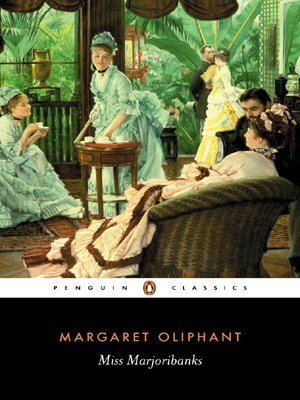 Miss Marjoribanks by Margaret Wilson Oliphant