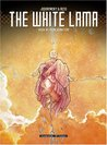 The White Lama - Book 1: Reincarnation