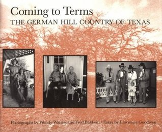 Coming to Terms: The German Hill Country of Texas