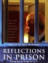 Reflections in Prison: Voices from the South African Liberation Struggle