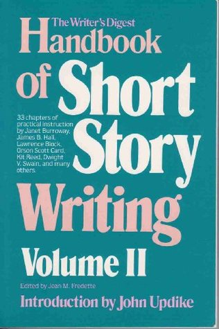 Th Writer's Digest Handbook of Short Story Writing Volume 2 by Jean M. Fredette