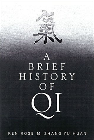 A Brief History of Qi by Yu Huan Zhang