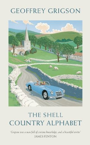 The Shell Country Alphabet: The Classic Guide to the British Countryside