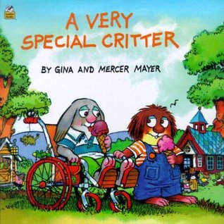 A Very Special Critter by Mercer Mayer