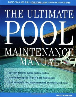 The ultimate pool maintenance manual spas pools hot for Ultimate pool show