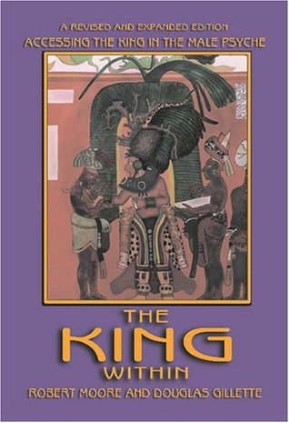 The King Within by Robert L. Moore